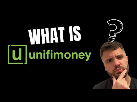 What is Unifimoney?