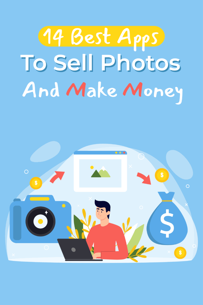 14 Best Apps To Sell Photos And Make Money - Pinterest
