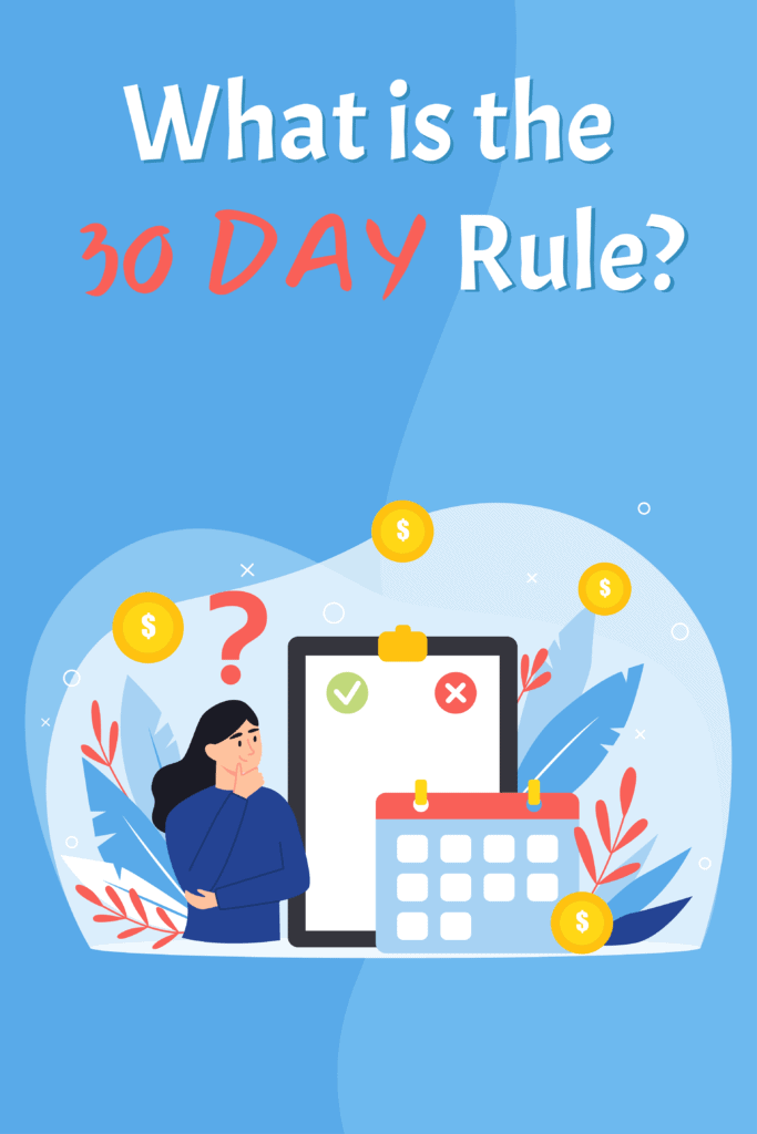 what is the 30 day rule-Pinterest