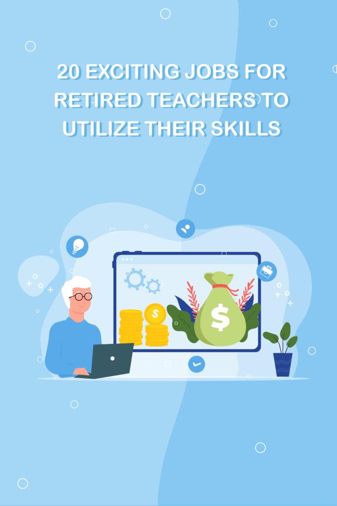 jobs-retired-teachers-pinterest