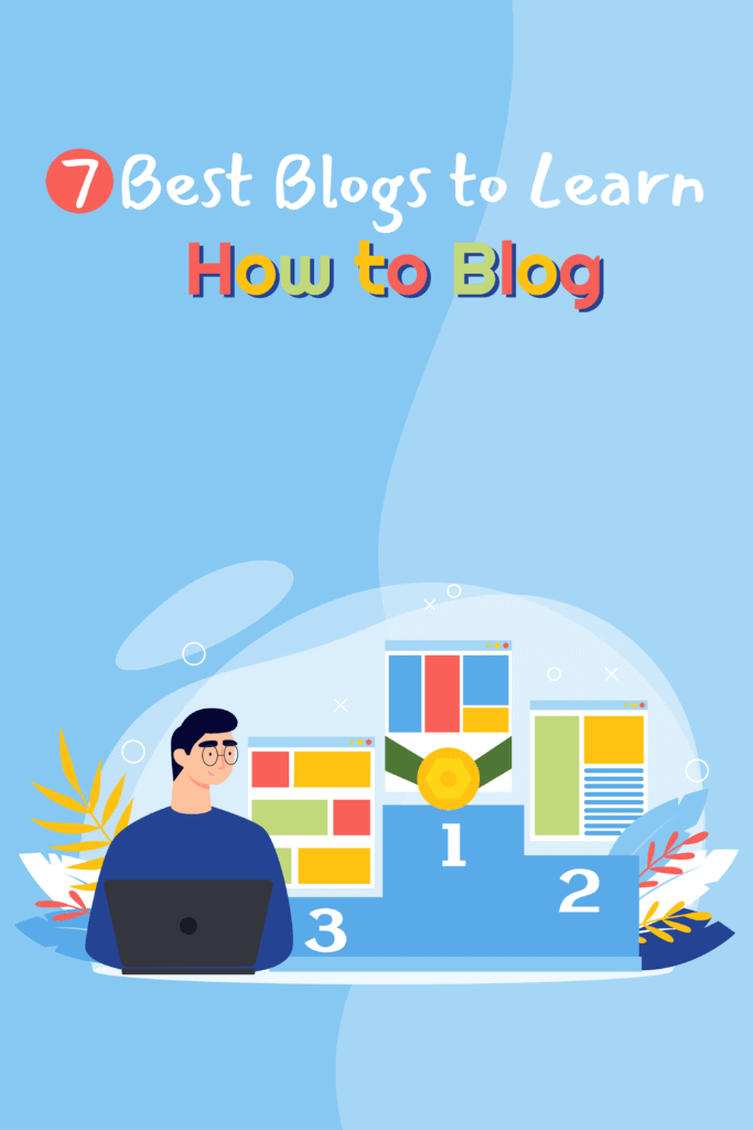 7 best blogs to learn how to blog Pinterest