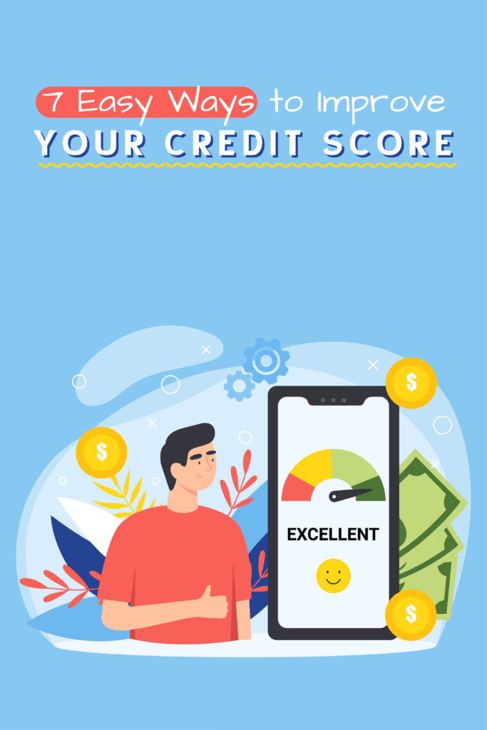 7 Easy Ways to Improve Your Credit Score Pinterest
