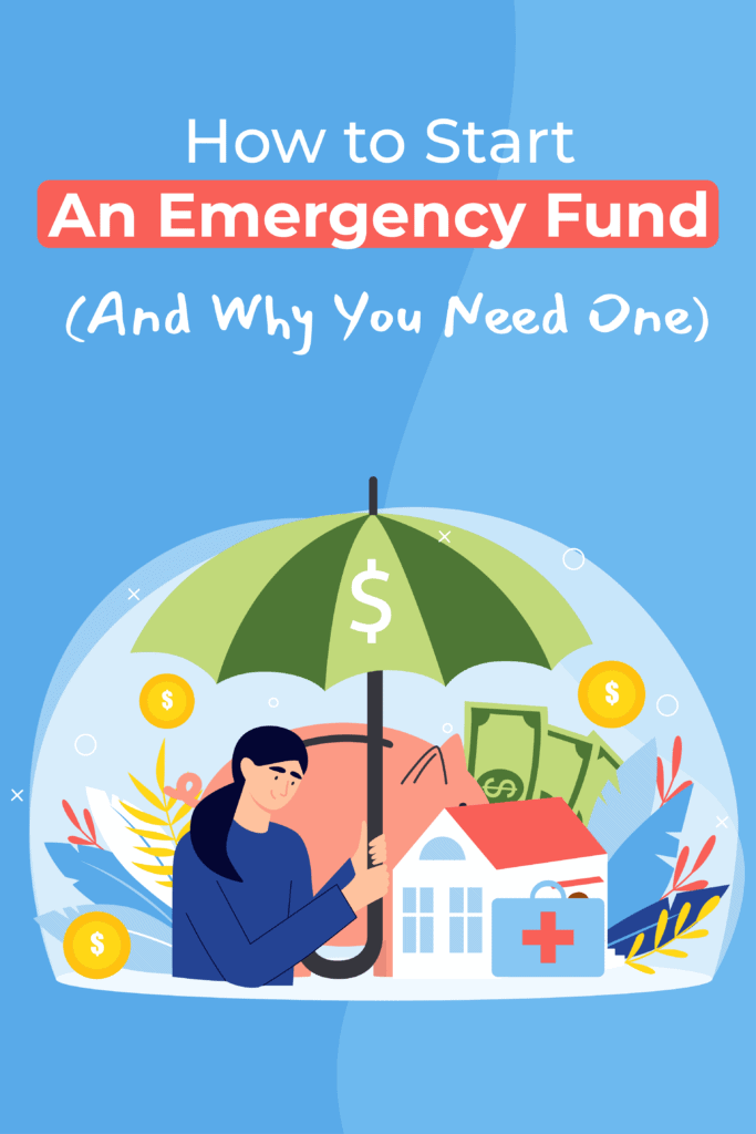 How to Start An Emergency Fund (And Why You Need One) Pinterest