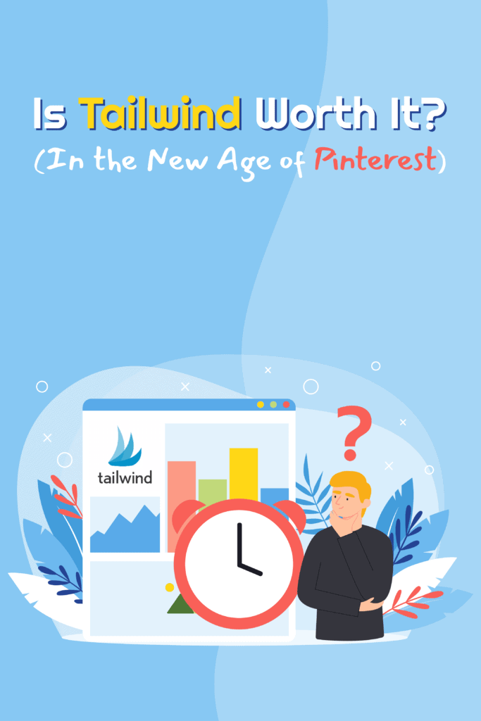 Is Tailwind Worth It In the New Age of Pinterest - Pinterest