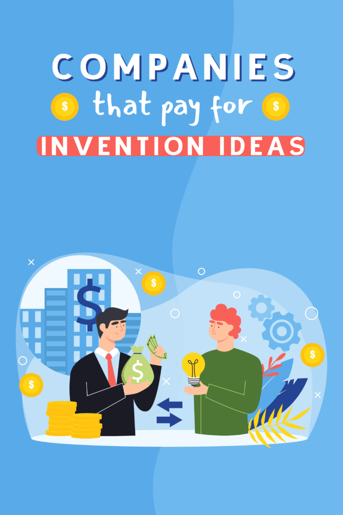 59 Amazing Companies That Pay For Ideas {2021 Update}