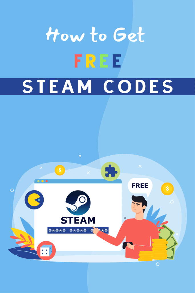 27 Definitive Ways To Get Free Steam Codes in 2021 And Beyond