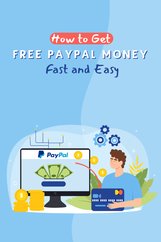 how to get free PayPal money fast and easy - Pinterest