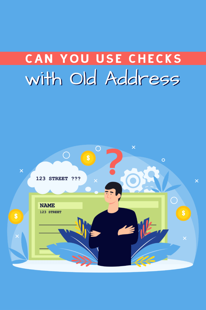 Can you use checks with an old address - Pinterest