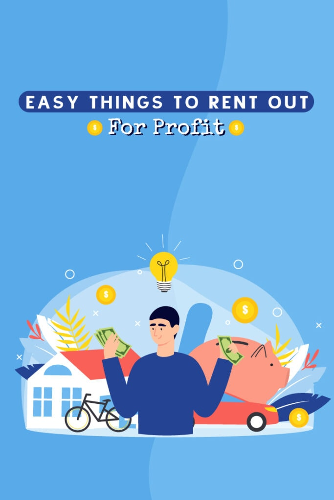 Easy Things to Rent Out for Profit - Pinterest