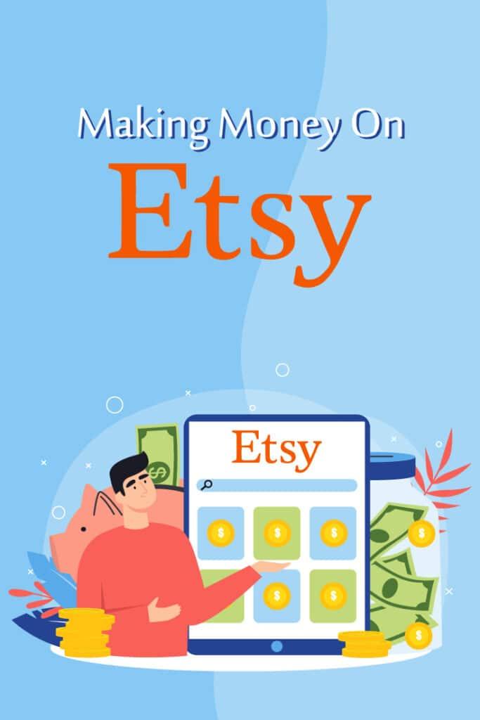 Making Money on Etsy